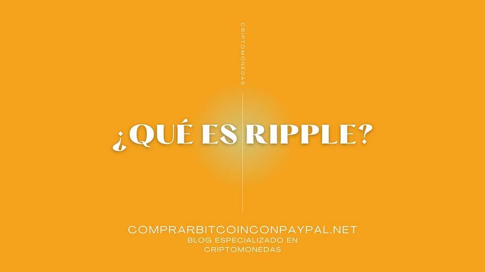 ¿Qué es Ripple?